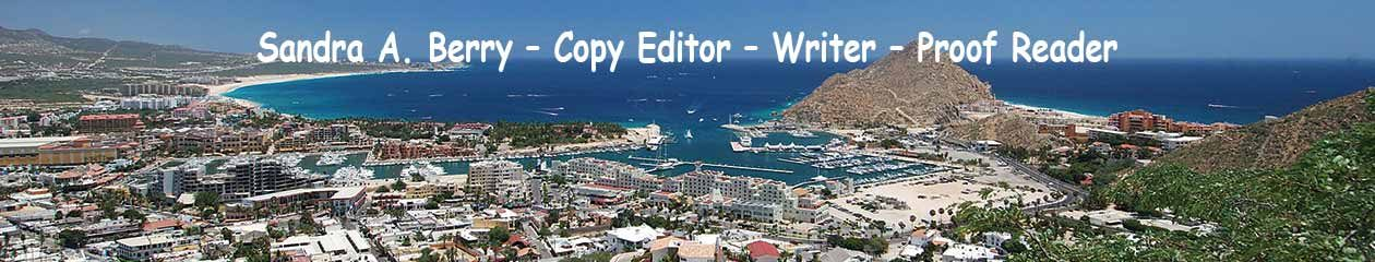 Sandra A. Berry – Copy Editor – Writer – Proof Reader